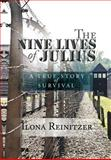 The Nine Lives of Julius, Ilona Reinitzer, 1479706124
