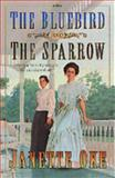 The Bluebird and the Sparrow, Janette Oke, 1556616120