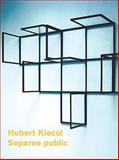 Hubert Kiecol, Hubert Kiecol and Ralph Melcher, 3865606121