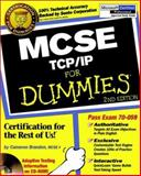 MCSE TCP/IP for Dummies, Cameron Brandon and Eckhart Boehme, 0764506137