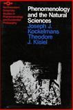 Phenomenology and the Natural Sciences, Kockelmans, Joseph J., 0810106132