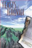 Feasts of Jehovah, John Ritchie, 0825436133
