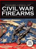 Standard Catalog of Civil War Firearms, John F. Graf, 0896896137