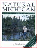 Natural Michigan, Tom Powers, 0923756132