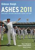 Ashes 2011, Gideon Haigh, 1845136136