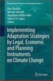 Implementing Adaptation Strategies by Legal, Economic and Planning Instruments on Climate Change, , 3540776133