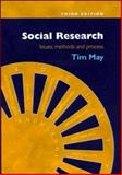 Social Research : Issues, Methods and Process, May, Tim, 0335206131