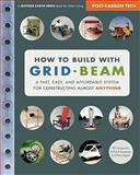 How to Build with Grid Beam, Phil Jergenson and Richard Jergenson, 0865716137