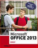Microsoft® Office 2013, Misty E. Vermaat, 1285166132