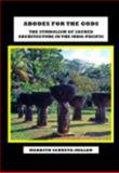 Abodes for the Gods : The Symbolism of Sacred Architecture in the Indo-Pacific, SChuetz-Miller, Mardith, 1893646130