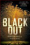 Blackout, Robison Wells, 0062026135