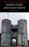 North East and East Kent, Newman, John and Pevsner, Nikolaus, 0300096135