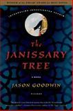 The Janissary Tree, Jason Goodwin, 0312426135