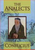 The Analects, Confucius, 0785826130