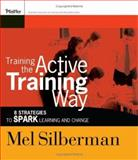 Training the Active Training Way 9780787976132