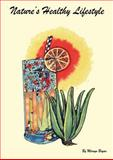 Natures Healthy Lifestyle, Mervyn Bryan, 1445776138
