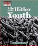 Life in the Hitler Youth, Jennifer Keeley, 156006613X