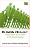 The Diversity of Democracy a Tribute to Philippe C. Schmitter 9781845426132