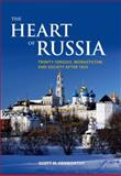The Heart of Russia : Trinity-Sergius, Monasticism, and Society after 1825, Kenworthy, Scott M., 0199736138