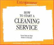 How to Start a Cleaning Service, Entrepreneur Magazine Editors, 1932156135