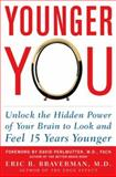 Younger You, Eric R. Braverman, 0071466134