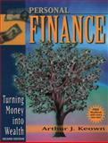 Personal Finance : Turning Money into Wealth, Keown, Arthur J., 0130556130