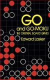 Go and Go Moku, Edward Lasker, 0486206130