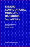 EMI/EMC Computational Modeling Handbook, Archambeault, Bruce R. and Ramahi, Omar M., 146135613X