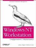 Windows NT Workstation Configuration and Maintenance, Meggitt, Ashley J. and Lavy, Matthew M., 1565926137