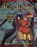 The Magic Garment : Principles of Costume Design, Cunningham, Rebecca, 1577666135