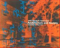 Architecture and Society : John Ciardullo Associates, Maggie Saiki, 1931536139