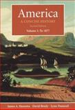 America Vol. 1 : A Concise History to 1877, Henretta, James A. and Brody, David, 0312256132