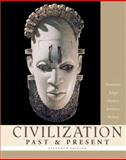 Civilization Past and Present, Single Volume Edition, Brummett, Palmira and Jewsbury, George, 0321236130