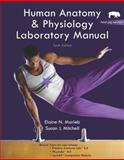 Human Anatomy and Physiology Lab Manual, Fetal Pig Version, Marieb, Elaine N. and Mitchell, Susan J., 0321616138