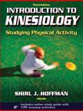 Introduction to Kinesiology : Studying Physical Activity, Hoffman, Shirl J., 0736076131