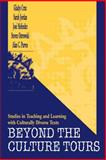Beyond the Culture Tours : Studies in Teaching and Learning with Culturally Diverse Texts, Cruz, Gladys and Jordan, Sarah, 0805826130