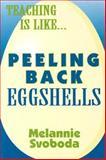 Peeling Back Eggshells, Melannie Svoboda, 0896226131
