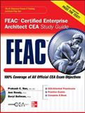 FEAC Certified Enterprise Architect CEA Study Guide, Rao, Prakash and Bellman, Beryl, 0071756132