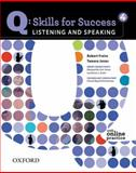 Q - Skills for Success - Listening and Speaking, Freire, Robert and Jones, Tamara, 0194756130