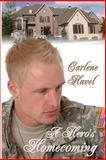 A Hero's Homecoming, Carlene Havel, 0615666132