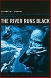 The River Runs Black, Elizabeth C. Economy, 0801476135