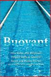 Buoyant, Wella Hartig and Laura Cottam Sajbel, 0965996131