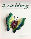 On Mended Wings, Carol Van Klompenburg and Donna Biddle, 0983196133