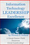 Information Technology Leadership Excellence, Thomas Ireland, 1481136135