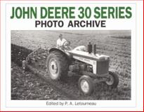 John Deere 30 Series Photo Archive 9781882256136