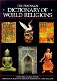 The Perennial Dictionary of World Religions, Keith Crim, 006061613X