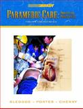 Paramedic Care : Principles Practice, Trauma Emergencies, Bledsoe, Bryan E. and Porter, Robert S., 0130216135
