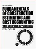 Fundamentals of Construction Estimating and Cost Accounting with Computer Applications 9780133356137