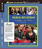 Public Relations : Strategies and Tactics, Books a la Carte Plus MyCommunicationLab, Wilcox, Dennis L. and Cameron, Glen T., 0205626130