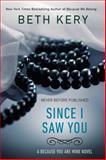 Since I Saw You, Beth Kery, 0425266133